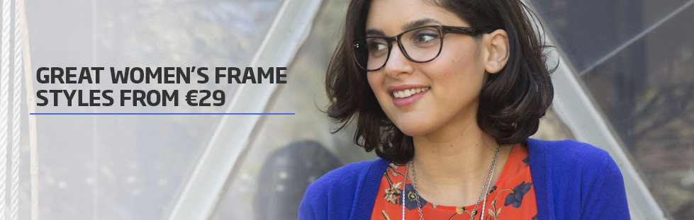 Great women's frame styles from €29